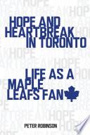 Hope And Heartbreak In Toronto