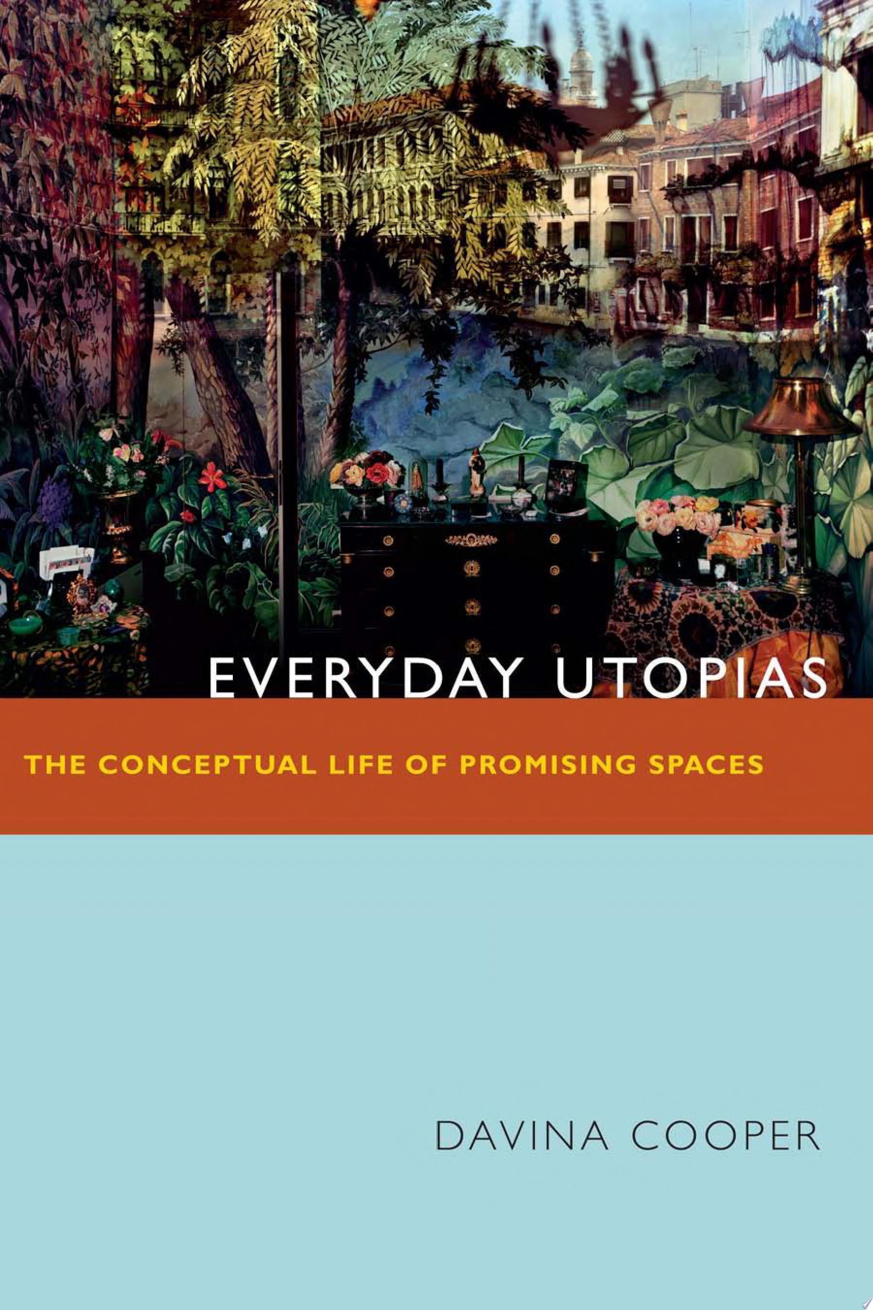 Everyday Utopias