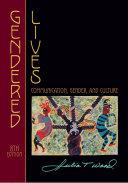 Gendered Lives: Communication, Gender, and Culture, 8th
