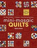 Mini Mosaic Quilts