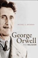 George Orwell and Religion [Pdf/ePub] eBook