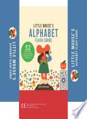 Little Mouse s Alphabet Flash Cards Book