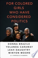 link to For colored girls who have considered politics in the TCC library catalog