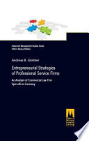 Entrepreneurial Strategies of Professional Service Firms - An Analysis of Commercial Law Firm Spin-offs in Germany