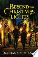 Beyond the Christmas Lights