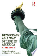 Democracy as a Way of Life in America