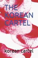 The Korean Cartel