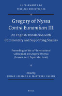 Gregory of Nyssa: Contra Eunomium III. An English Translation with Commentary and Supporting Studies