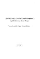 Ambivalence Towards Convergence