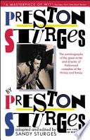 Preston Sturges By Preston Sturges His Life In His Words
