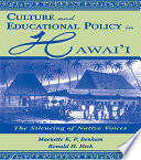 Culture and Educational Policy in Hawai'i