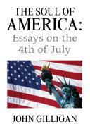 The Soul of America: Essays on the 4Th of July [Pdf/ePub] eBook