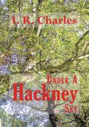 Under A Hackney Sky
