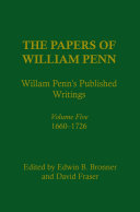 The Papers of William Penn, Volume 5: William Penn's ...