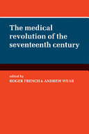 The Medical Revolution of the Seventeenth Century