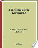 Functional Tissue Engineering