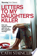 Letters To My Daughter s Killer