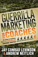 Guerrilla Marketing for Coaches