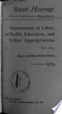 Departments of Labor, and Health, Education, and Welfare Appropriations for Fiscal Year 1969