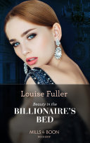 Beauty In The Billionaire s Bed  Mills   Boon Modern