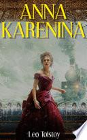 Anna Karenina: (Classics Deluxe Edition)
