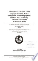 Administrative Decisions Under Employer Sanctions   Unfair Immigration related Employment Practices Laws