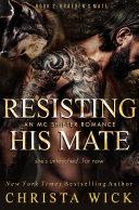 Resisting His Mate (Braeden & Onyx)