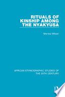 Rituals of Kinship Among the Nyakyusa Book