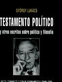 Testamento político : y otros escritos sobre política y filosofía