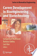 Career Development In Bioengineering And Biotechnology Book PDF