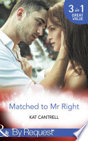 Matched To Mr Right Mills Boon By Request