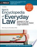 Nolo s Encyclopedia of Everyday Law