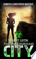 Planet Urth: The Underground City (Book 3) Online Book