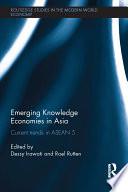 Emerging Knowledge Economies in Asia