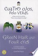 Free Download Cuatro Ojos, Pelo Verde/Green Hair and Four Eyes Book