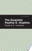 The Essential Pauline E  Hopkins