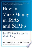 How To Make Money In Isas And Sipps Book PDF