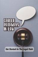 Career Pathways In Law