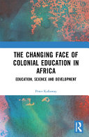 The Changing face of Colonial Education in Africa