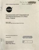Experimental and Computational Aerothermodynamics of a Mars Entry Vehicle