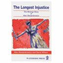 The Longest Injustice