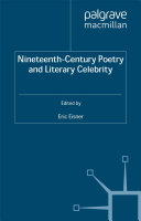 Nineteenth Century Poetry and Literary Celebrity