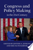 Congress and Policy Making in the 21st Century Book