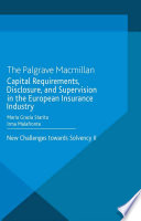 Capital Requirements  Disclosure  and Supervision in the European Insurance Industry
