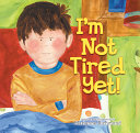I   m Not Tired Yet