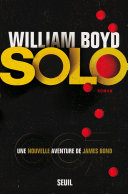 Solo, une nouvelle aventure de James Bond ebook