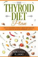 The Thyroid Diet Plan