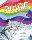 link to Pride : the story of Harvey Milk and the Rainbow Flag in the TCC library catalog