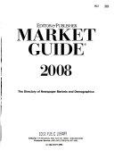 Editor   Publisher Market Guide 2008 Book PDF