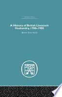 A History Of British Livestock Husbandry 1700 1900